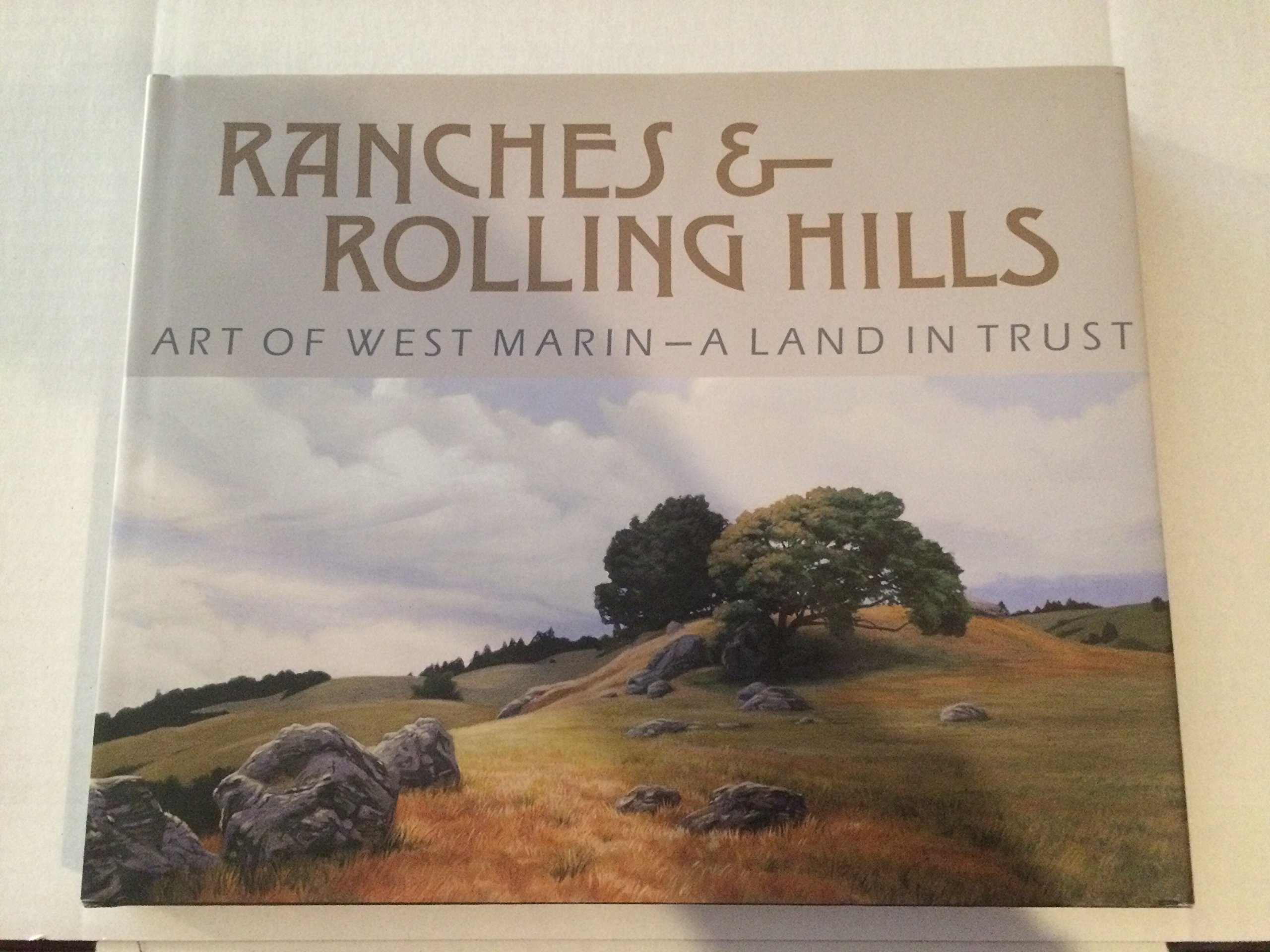 Download Ranches & Rolling Hills: Art of West Marin - A Land in Trust pdf epub