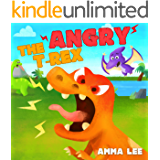 Book for Kids : The Angry T. Rex!: (Children's Picture Book, Good Dinosaurs stories for Kids, Counting, Emotional and EQ, Social skills) (The Little Dinosaurs 1)