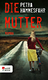 Die Mutter (German Edition)