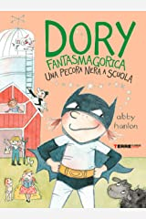 Dory Fantasmagorica. Una pecora nera a scuola (Italian Edition) Kindle Edition
