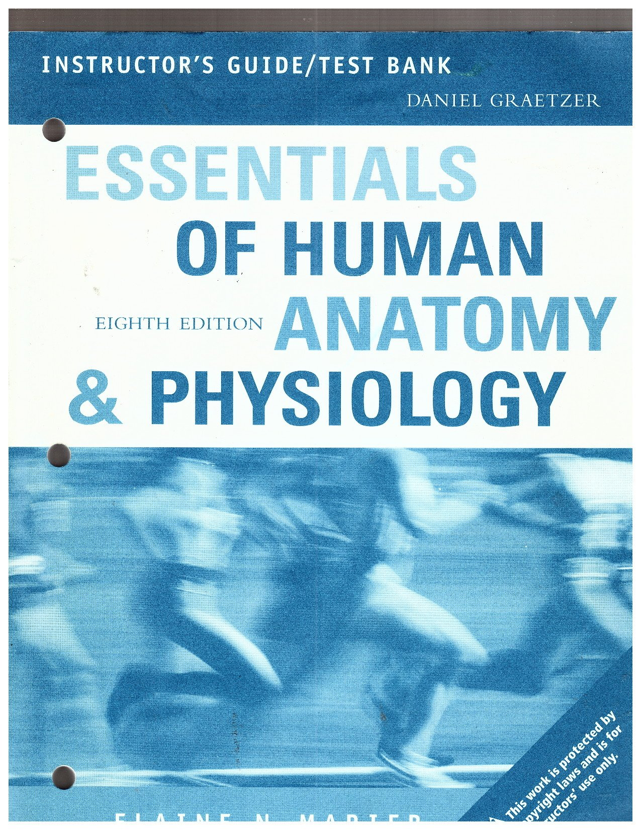 Instructor\'s Guide and Test Bank / Essentials of Human Anatomy and ...