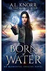 Born of Water: A Mermaid Fantasy and Elemental Origins Novel (The Elemental Origins Series Book 1) Kindle Edition