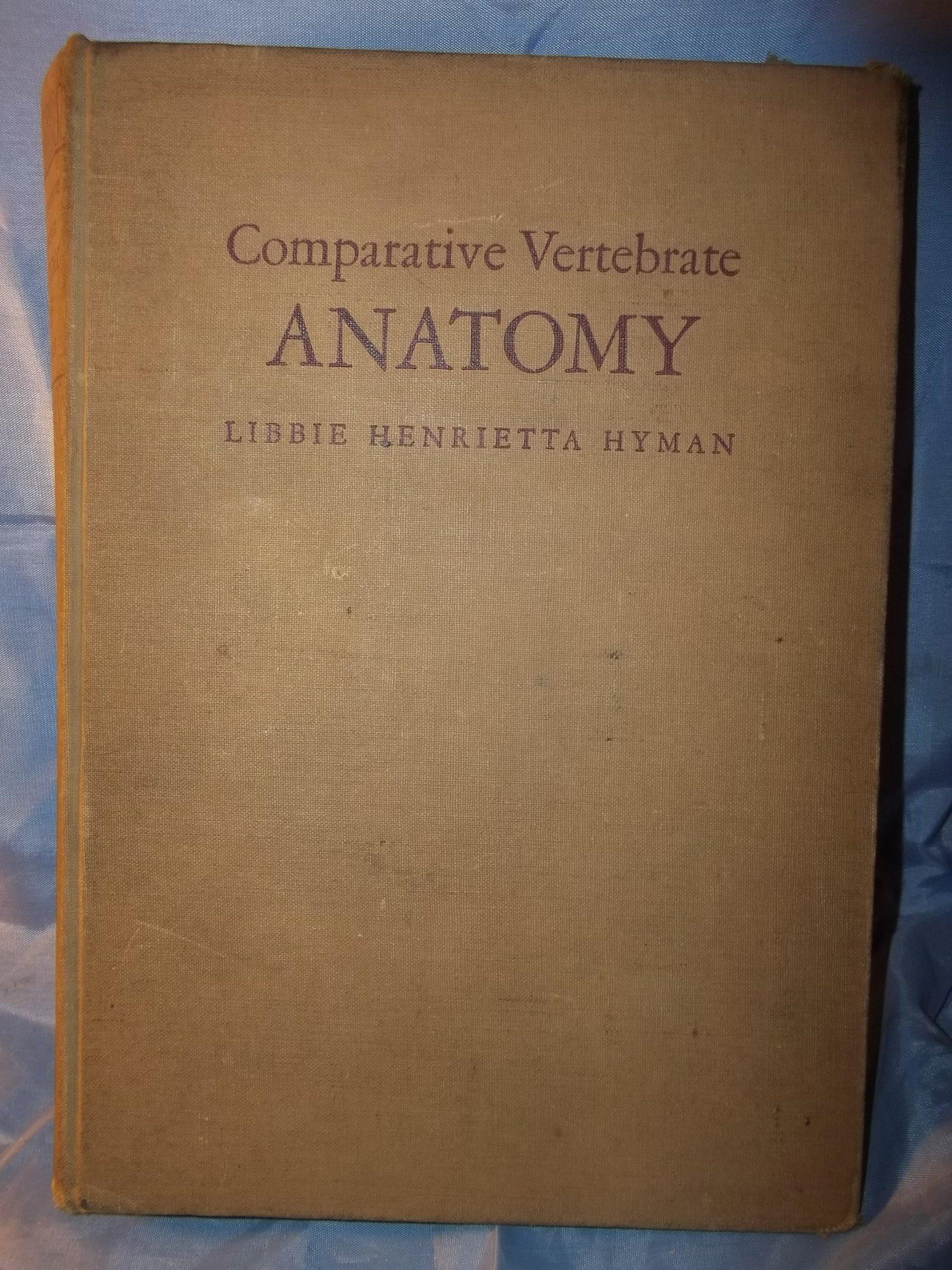 Comparative Vertebrate Anatomy by Libbie Henrietta Hyman - 1942 2nd ...