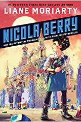 Nicola Berry and the Petrifying Problem with Princess Petronella #1 Kindle Edition