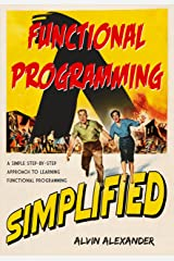 Functional Programming, Simplified: (Scala edition) Kindle Edition
