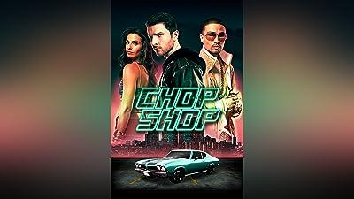 Chop Shop (Long-Form)
