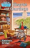Hearse and Gardens (Hamptons Home & Garden Mystery)