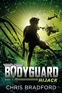 Bodyguard: Hijack (Book 3)
