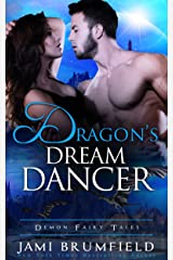 Dragon's Dream Dancer (Demon Fairy Tales Book 2)