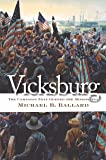 Vicksburg: The Campaign That Opened the Mississippi (Civil War America)