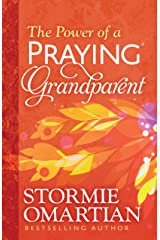 The Power of a Praying® Grandparent Kindle Edition