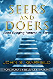 Seers and Doers: Sons Bringing Heaven To Earth