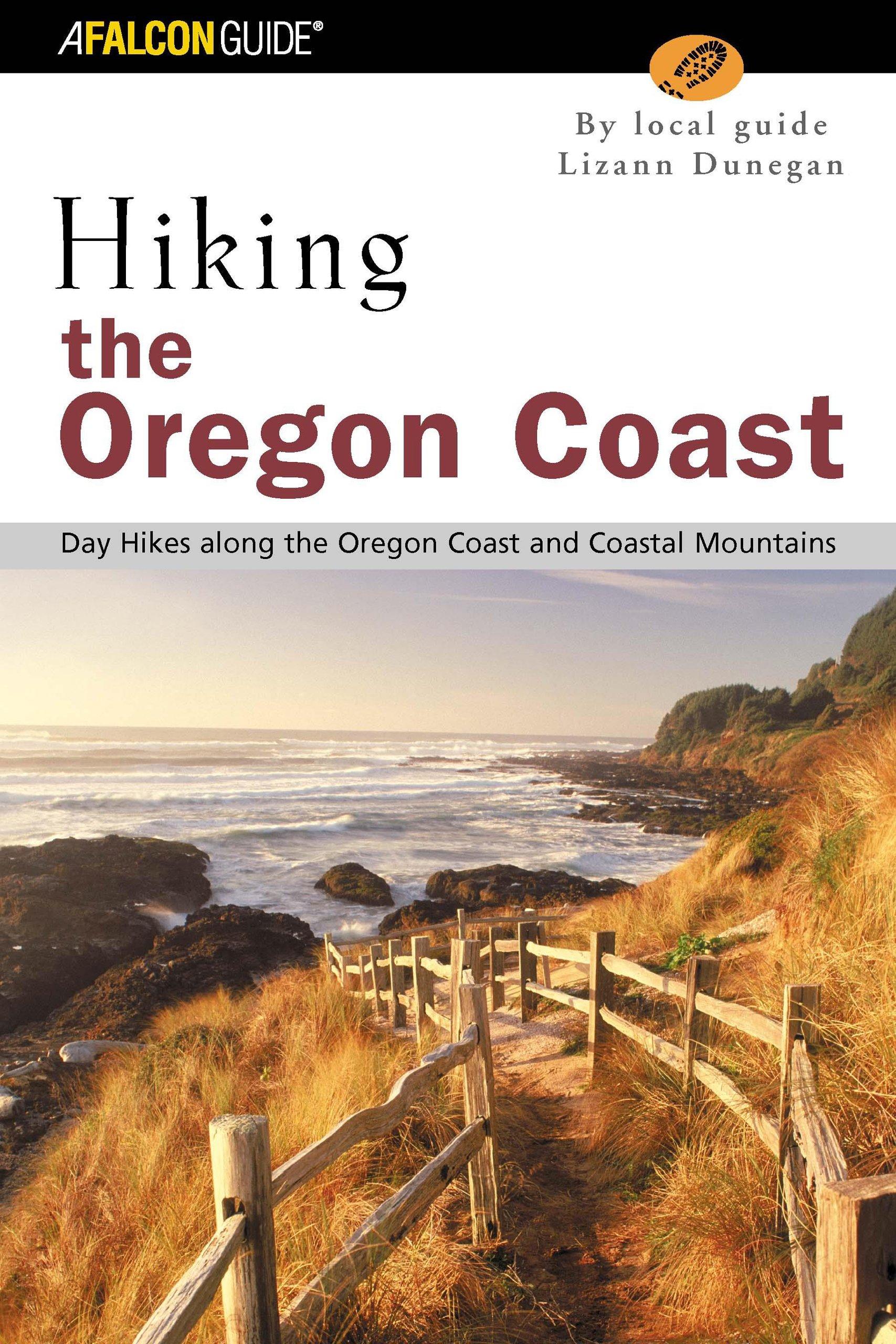 Hiking the Oregon Coast: Day Hikes Along the Oregon Coast and Coastal Mountains (Regional Hiking Series) pdf