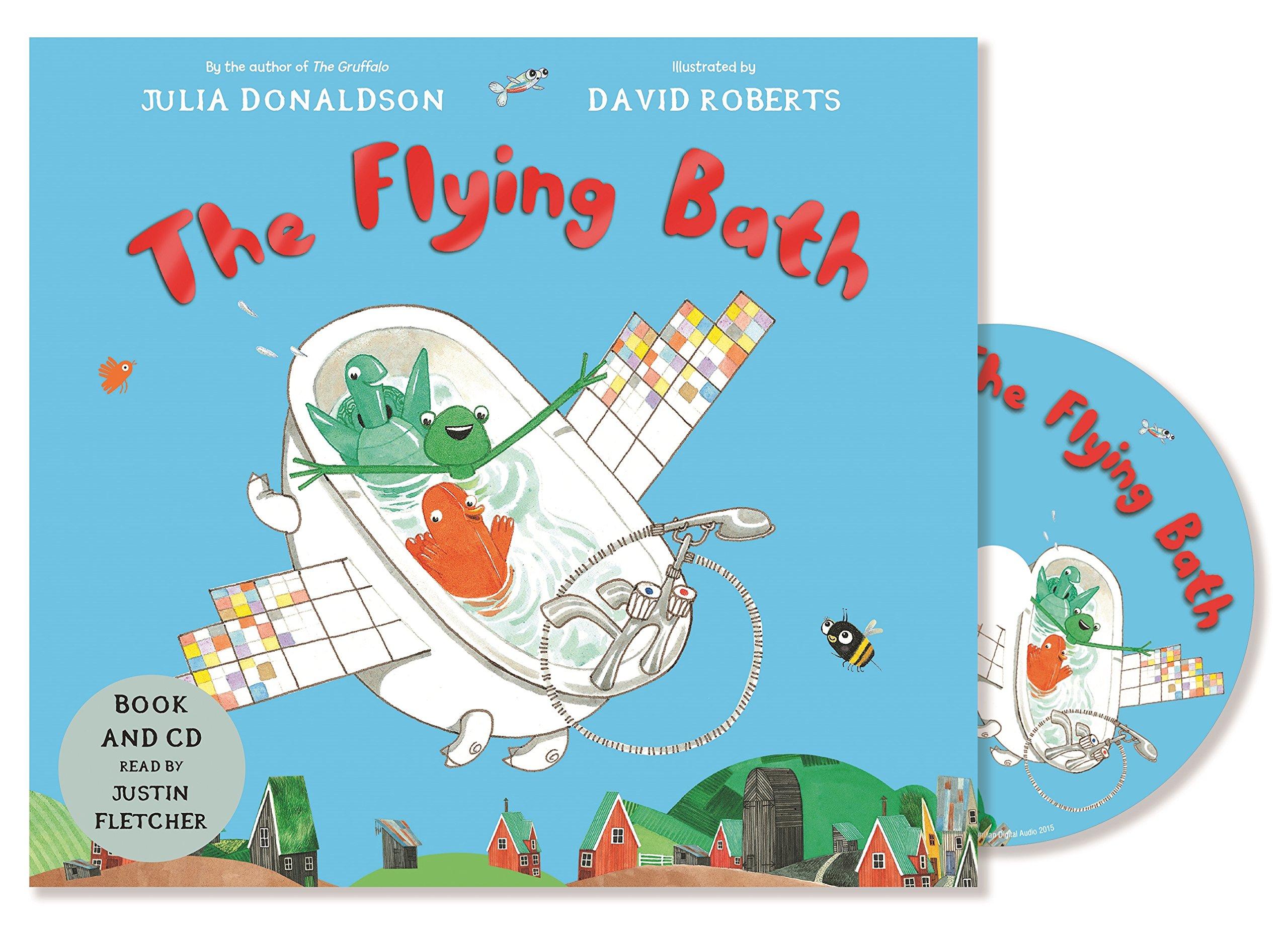The Flying Bath: Julia Donaldson, David Roberts: 9781447298786 ...