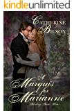 A Marquis For Marianne: A Sweet Regency Romance (Blushing Brides Book 2)