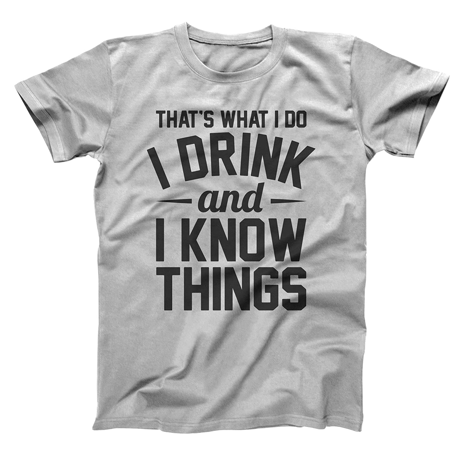 adde2a70c Amazon.com: Funny Threads Outlet That's What I Do I Drink and I Know Things  GoT Thrones Tyrion Lannister Mens Shirt: Clothing