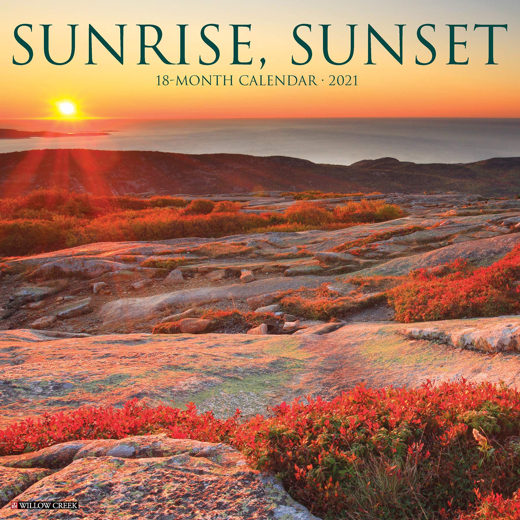 Sunrise Calendar 2021 Sunrise, Sunset 2021 Wall Calendar: Willow Creek Press
