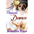 A Moment To Dance: (A Whistle Stop Romance, book 2)