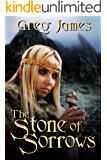 The Stone of Sorrows: A Young Adult Dark Fantasy (The Age of the Flame Book 3)