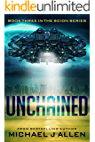 Unchained: A Science Fiction Space Opera Adventure (Scion Book 3)