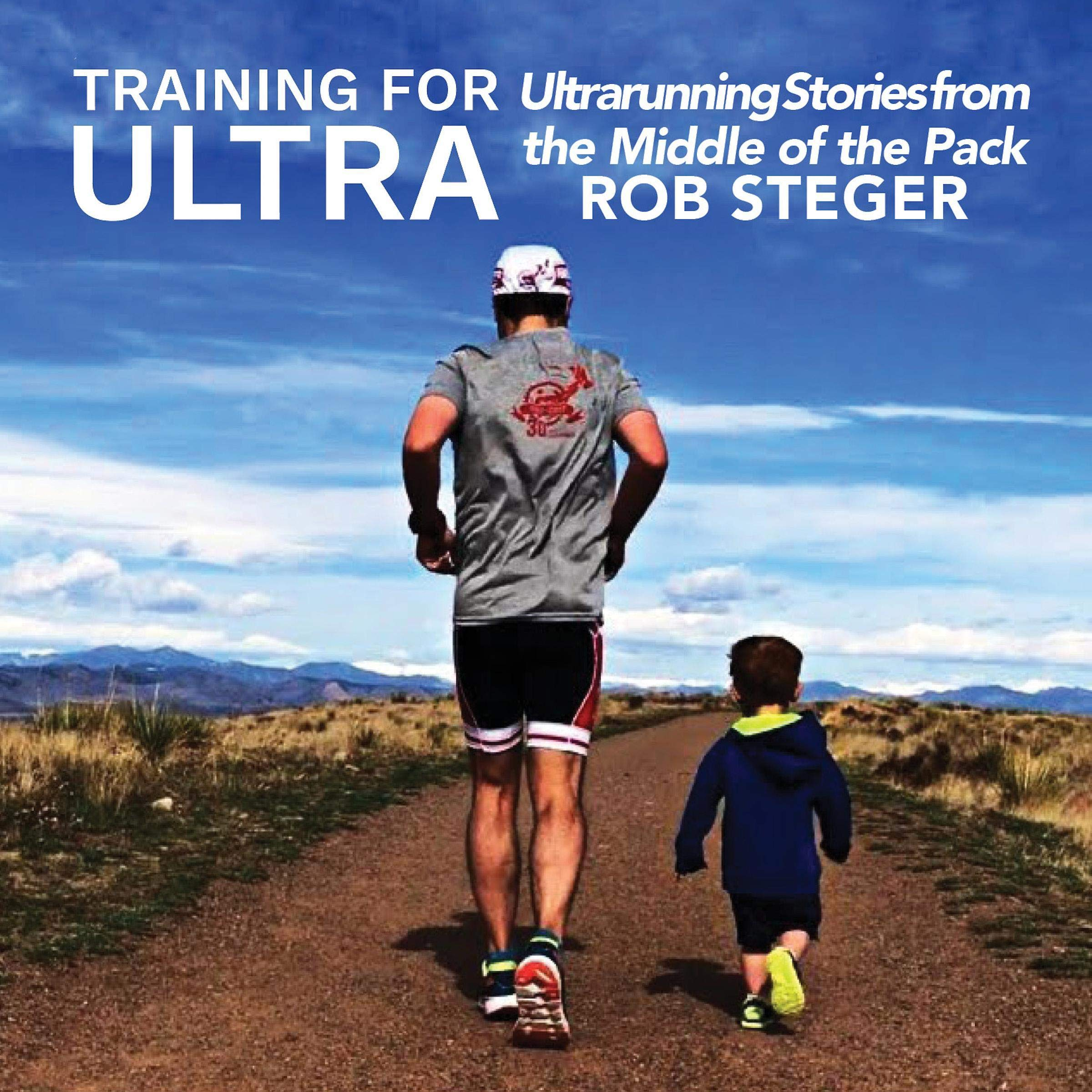 Training For Ultra  Ultra Running Stories From The Middle Of The Pack