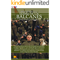 Breve historia  de la guerra de los Balcanes