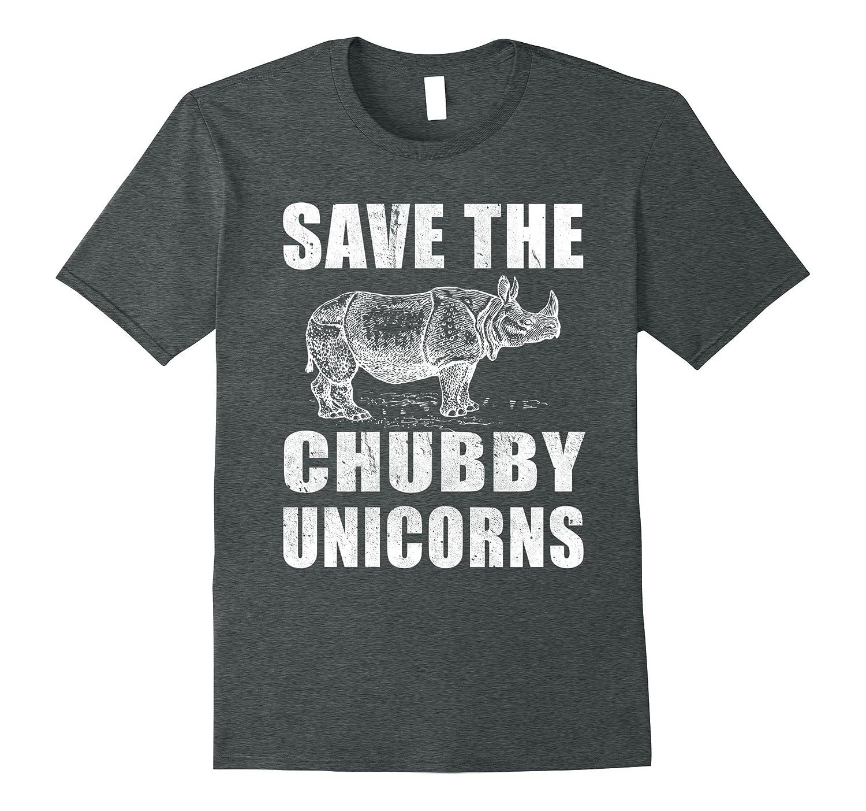 c223078ba6a6 Save the Chubby Unicorns Funny T Shirt Cute Funny Animal-TD – Teedep