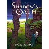Shadow's Oath (Light & Shadow Book 4)
