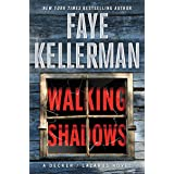 Walking Shadows: A Decker/Lazarus Novel (Peter Decker and Rina Lazarus Book 25)
