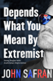 Depends What You Mean by Extremist: Going Rogue with Australian Deplorables