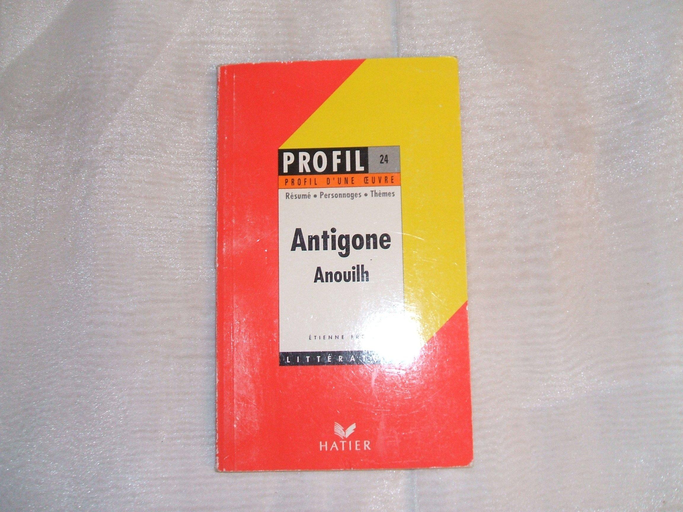 Profil d'Une Oeuvre: Anouilh: 'Antigone'