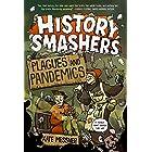 History Smashers: Plagues and Pandemics