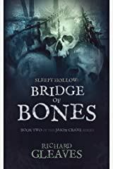 SLEEPY HOLLOW: Bridge of Bones (Jason Crane Book 2) Kindle Edition