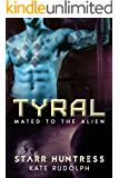 Tyral (Mated to the Alien Book 2)