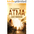 Atma - Band 1: Niedergang: (Science Fiction - Dystopie)