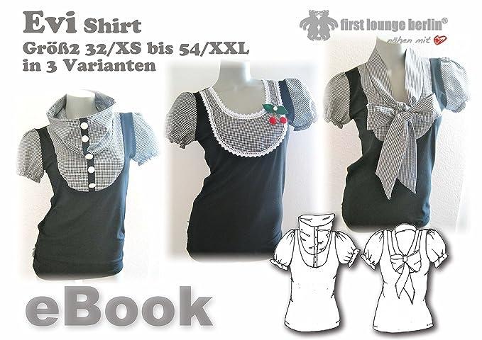 Evi Nähanleitung mit Schnittmuster auf CD für Blusen-Shirt in Gr. 32 ...