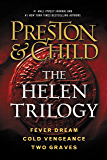 The Helen Trilogy: Fever Dream, Cold Vengeance, and Two Graves Omnibus (Agent Pendergast series)