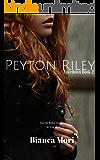 Peyton Riley (Takedown Book 2)