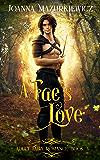 A Fae's Love: Adult Fairy Tale Romance Book 3