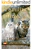 Familiar Travels: In the World of the Federal Witch (Familiar Magic Book 3)