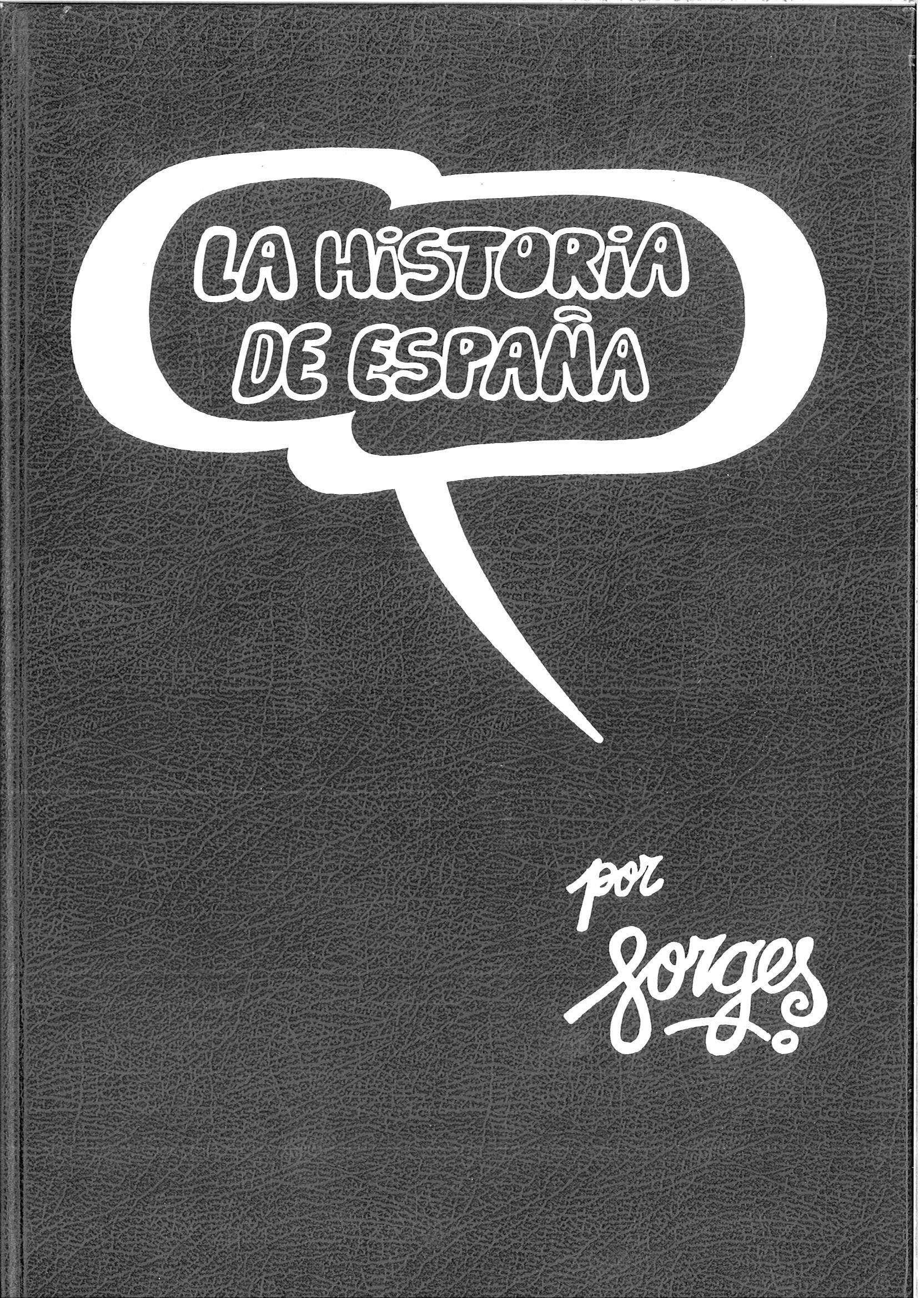 LA HISTORIA DE ESPAÑA POR FORGES TOMO I - II - III TRES TOMOS ...