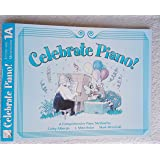FHM1120 Celebrate Piano Solos 1 A Comprehensive Piano Method