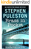 Brass in Pocket: An exciting British crime thriller (Inspector Ian Drake Murder Mystery Series Book 1) (Inspector Drake Murder Mystery Series Book 1))