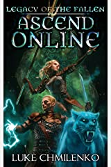 Legacy of the Fallen (Ascend Online Book 2) Kindle Edition