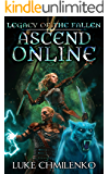 Legacy of the Fallen (Ascend Online Book 3)