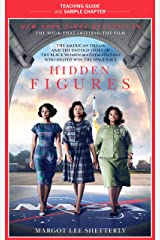 Hidden Figures Teaching Guide: Teaching Guide and Sample Chapter Kindle Edition