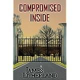 Compromised Inside (Slowpocalypse Book 3)