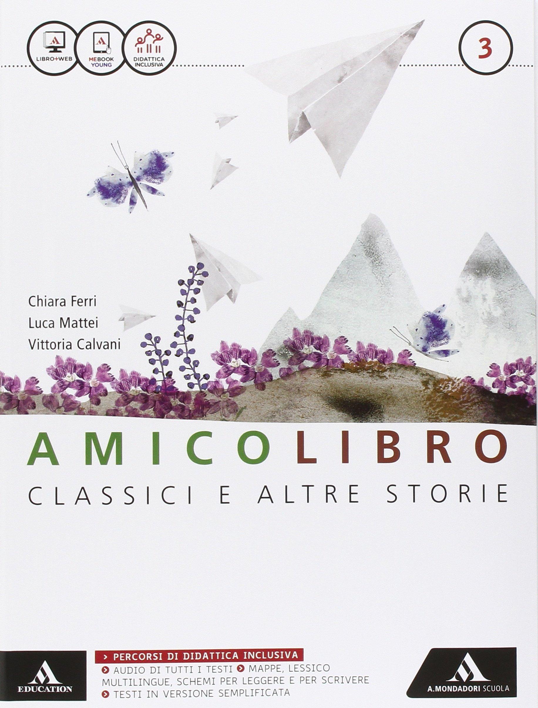 Amicolibro – Classici ed altre storie 3 + Quaderno delle competenze, libro di letteratura per la scuola media