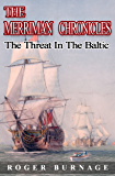 The Threat in the Baltic (The Merriman Chronicles Book 5)