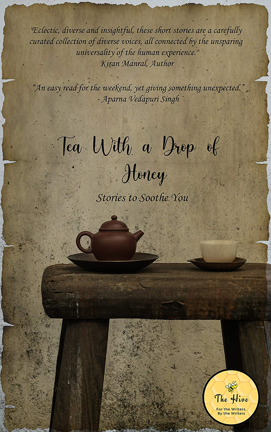 Tea with a Drop of Honey eBook: Hive, The: Amazon.in: Kindle Store